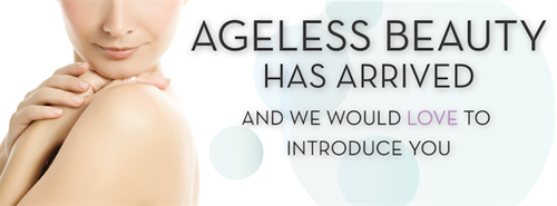Welcome to ageless beauty at Ageless Aesthetics