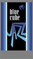 Blue Cube Jazz - Every Friday evening