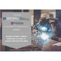 "EACC & Partners Host ""Manufacturers, Foreign Investors, and COVID-19: Getting Through the Crisis"" Webinar"