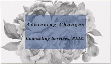Achieving Changes Counseling Services, PLLC