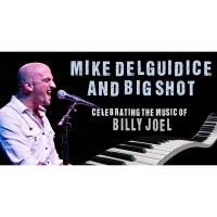 Free Thursday Concert Series: Mike DelGuidice & Big Shot - Celebrating the music of Billy Joel