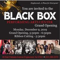 Grand Opening of the Black Box Performing Arts Center!