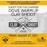 2021 Shoot for the Chamber-Dove Warm Up Sporting Clay Shoot Fundraiser