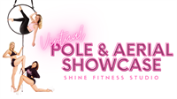 Virtual Pole & Aerial Showcase presented by Shine Fitness Studio