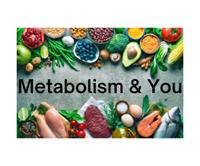 FREE Class: Metabolism & You