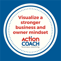 ACTIONCLUB: VISUALIZE A STRONGER BUSINESS AND OWNER MINDSET