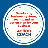 ACTIONCLUB: DEVELOPING SYSTEMS, TEAMS AND AN ACTION PLAN FOR YOUR BUSINESS