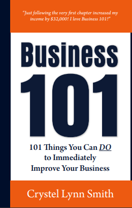 Business 101: 101 Things You Can DO to Improve Your Business