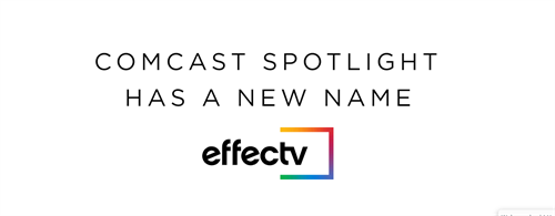 Comcast Spotlight has a new name - Effectv