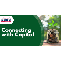 Connecting with Capital, Learn about Loans for Small Businesses