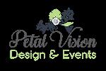 Petal Vision Design & Events - Event Planning/Florals