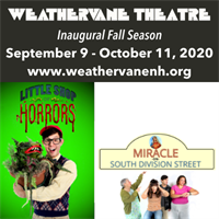 Weathervane Opens LITTLE SHOP OF HORRORS and MIRACLE ON SOUTH DIVISION STREET