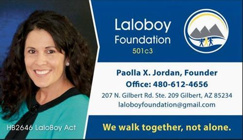 Laloboy Foundation 428 S. Gilbert Rd. Ste. 109L Gilbert AZ