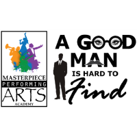 """""""A Good Man is Hard to Find"""" Stage Play by Pearl J. Smith"""