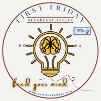 2021 First Friday Breakfast Speaker Series (Mar. 5th -Legislative Update)