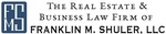 The Real Estate & Business Law Firm of Franklin M. Shuler, LLC