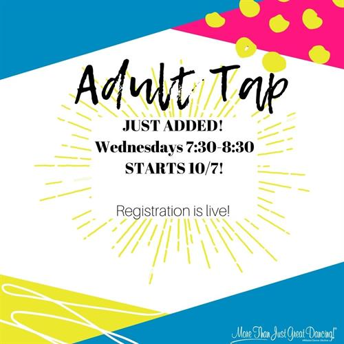 Registration is LIVE! Join us for Adult Tap on Wednesdays!