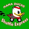 Mama Ducks Shuttle Express