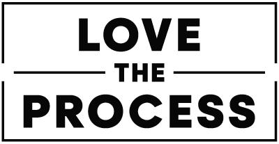 Love the Process - Pfeil Strategies