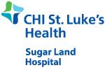CHI St. Luke's Health - Sugar Land Hospital
