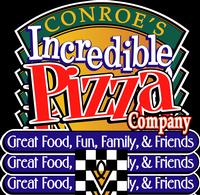 Conroe's Incredible Pizza Company