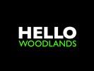 Hello Woodlands