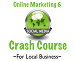 Online Marketing & Social Media Crash Course