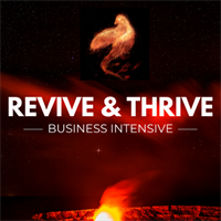 Revive & Thrive Business Intensive