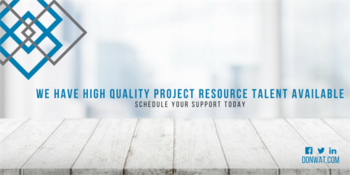 WE HAVE HIGH QUALITY PROJECT RESOURCE TALENT AVAILABLE!