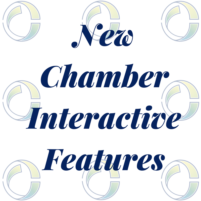 New Chamber Interactive Features!