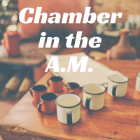 Chamber in the A.M.