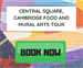 Central Square, Cambridge Food and Mural Arts Tour