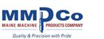 Maine Machine Products Co.