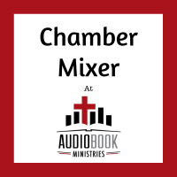 Chamber Mixer at Audiobook Ministries