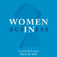 Lunch & Learn: Women in Business