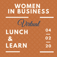 VIRTUAL: Women in Business Lunch & Learn