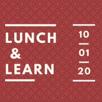 Lunch & Learn: October 2020