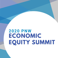 2020 PNW Economic Equity Summit