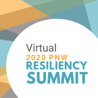 2020 PNW Resiliency VIRTUAL Summit