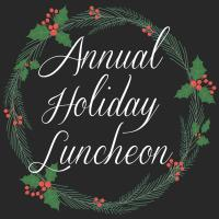 Annual Holiday Luncheon 2017