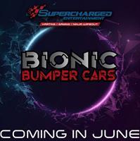 BIONIC BUMPER CARS  - JUNE