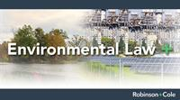 Robinson+Cole Launches Environmental Law + Blog