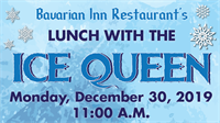 Bavarian Inn Restaurant's Lunch With The Ice Queen!