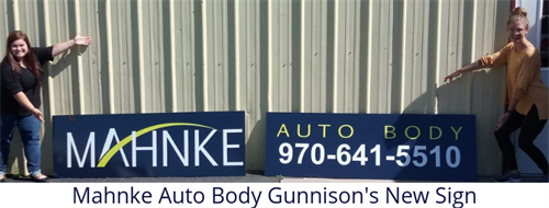 Gallery Image Mahnke_Auto_Body_Gunnison's_New_Sign.png
