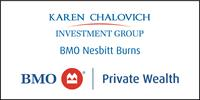 BMO Private Wealth - Karen Chalovich, CIM, FCSI, CPCA, Vice President, Senior Investment Advisor, Portfolio Manager, Financial Planner