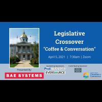 2021 Legislative Crossover Coffee & Conversation