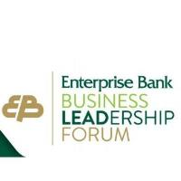Enterprise Bank Business Leadership Forum