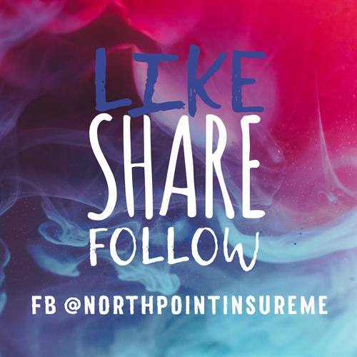Follow us on Facebook @northpointinsureme