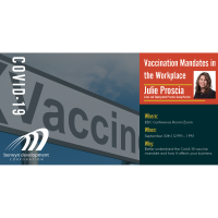 COVID-19: Vaccination Mandates in the Workplace