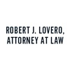 Robert J. Lovero, Attorney at Law